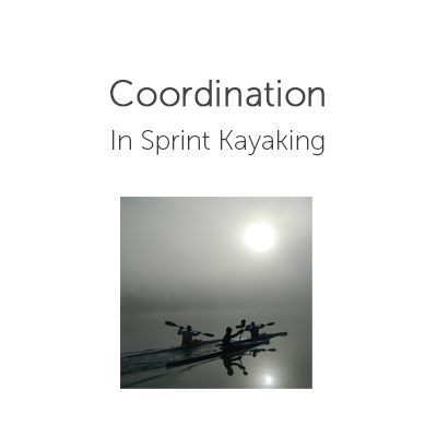 Coordination in Sprint Kayaking